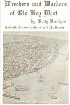 Wreckers and workers of old key west
