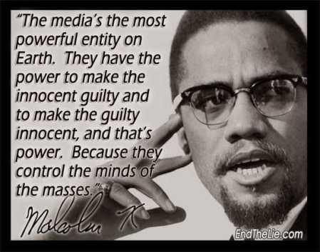 Malcolm X Media controls the masses