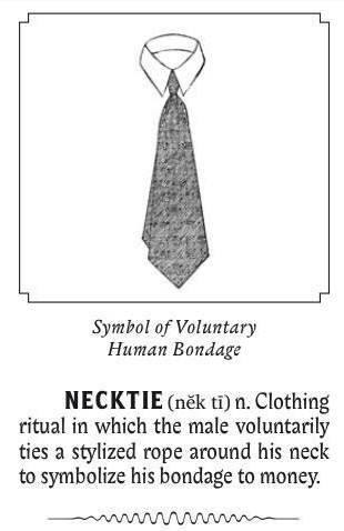 necktie voluntary human bondage chasing the golden calf rope money
