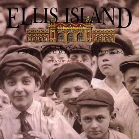 Ellis Island gatweay to the american dream 2
