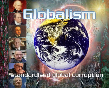 globalism standardised global corruption