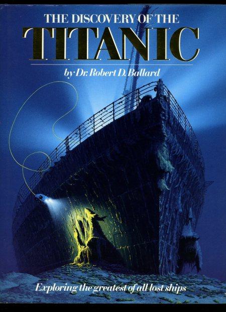 the discovery of the titanic - ballard