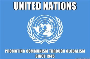 UN promoting communism through globalism since 1945.jpg