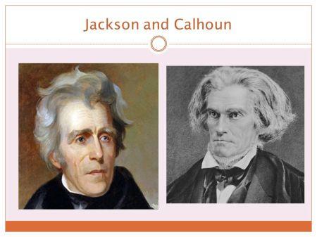 Andrew Jackson & John C. Calhoun.jpg