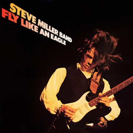 fly-like-an-eagle-steve-miller-band